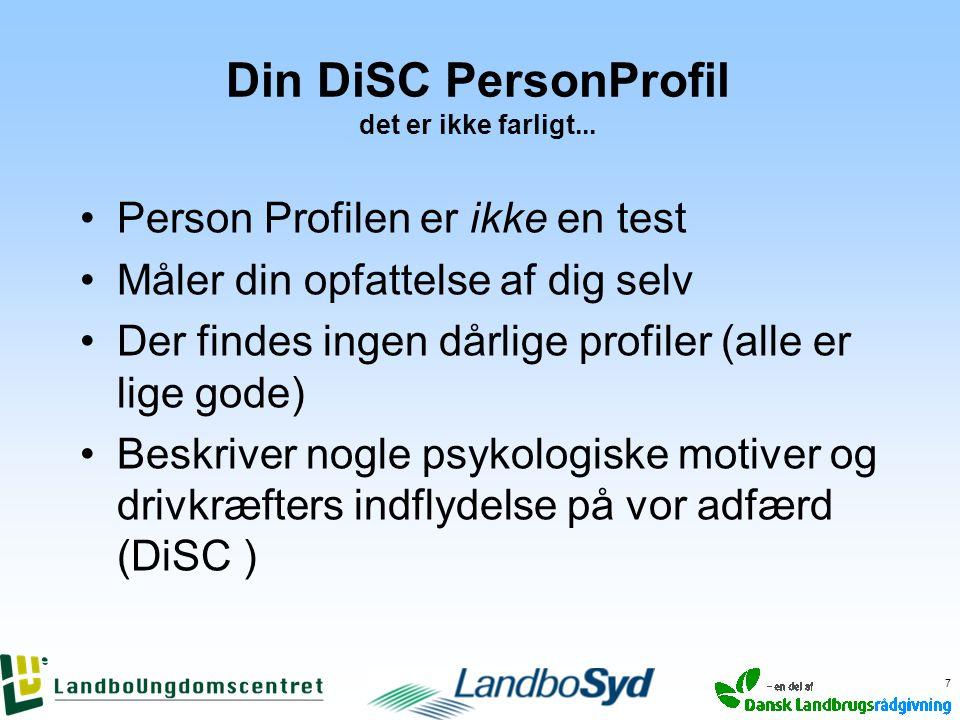 Din DiSC PersonProfil det er ikke farligt...