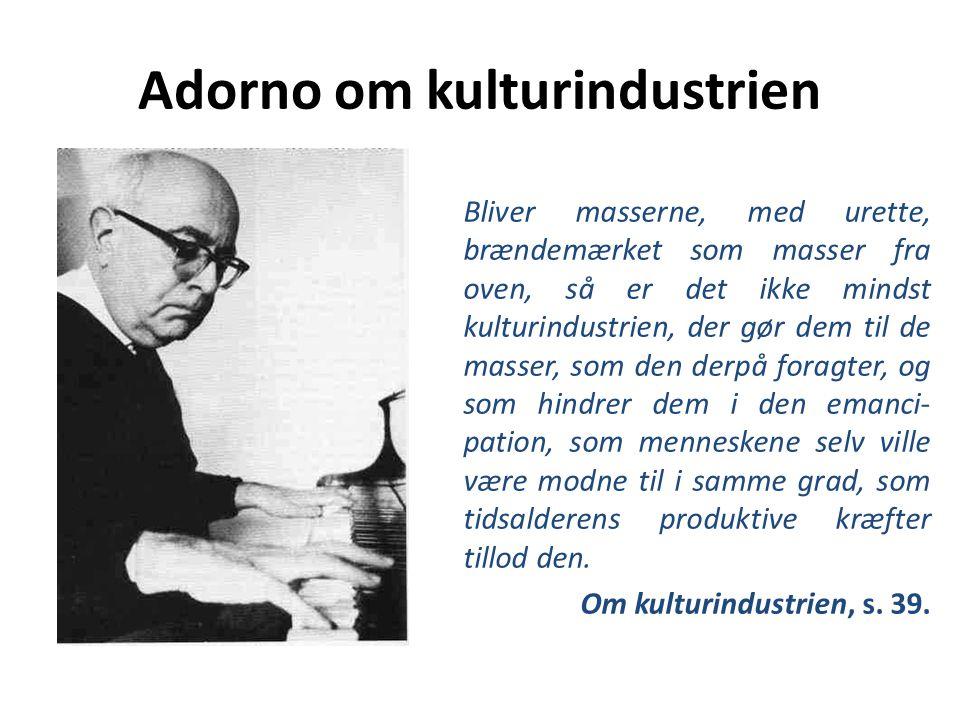 Adorno om kulturindustrien