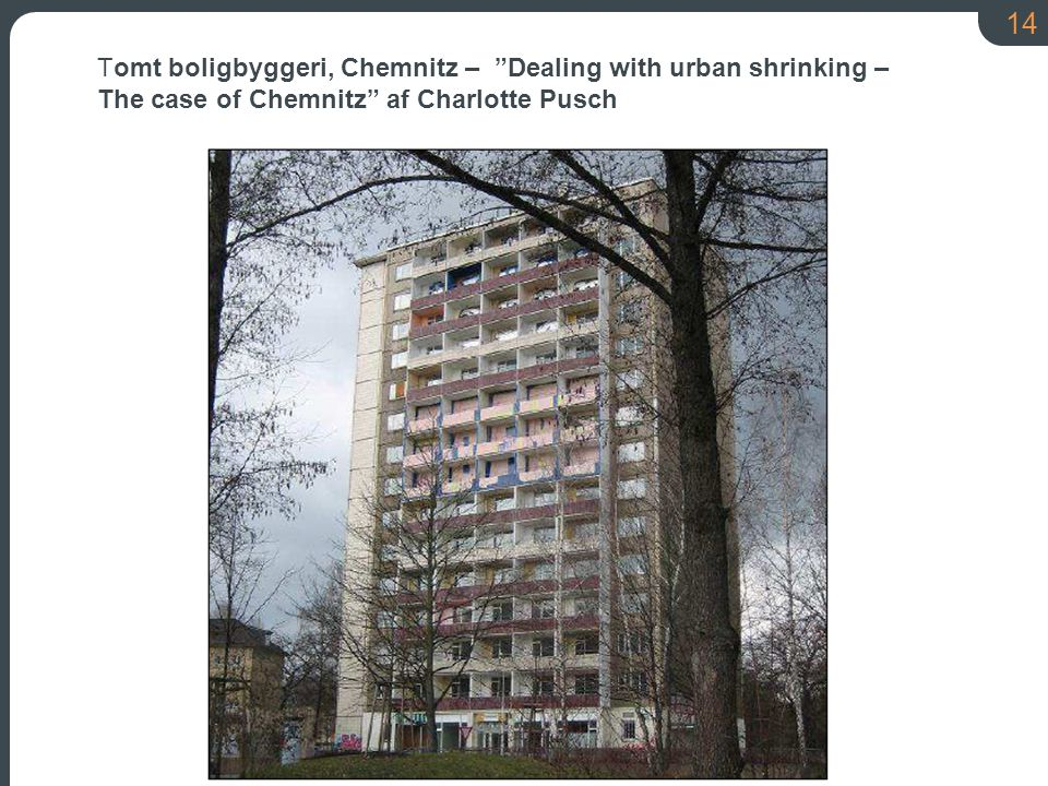 Tomt boligbyggeri, Chemnitz – Dealing with urban shrinking –
