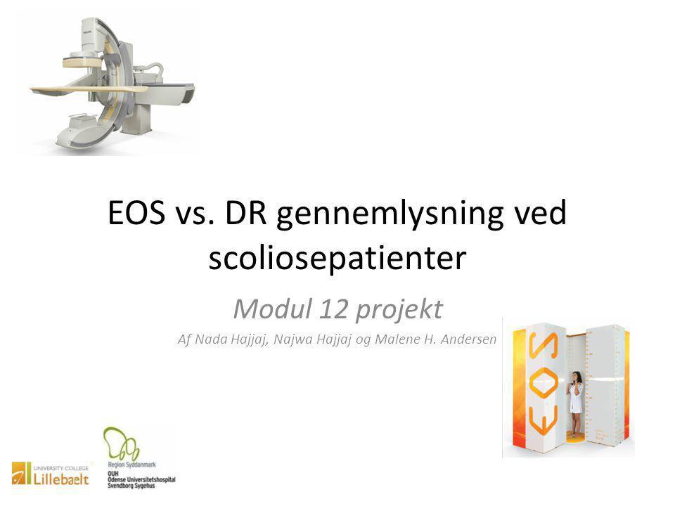 EOS vs. DR gennemlysning ved scoliosepatienter