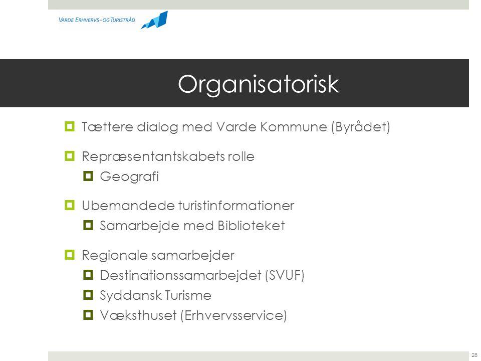Organisatorisk Tættere dialog med Varde Kommune (Byrådet)