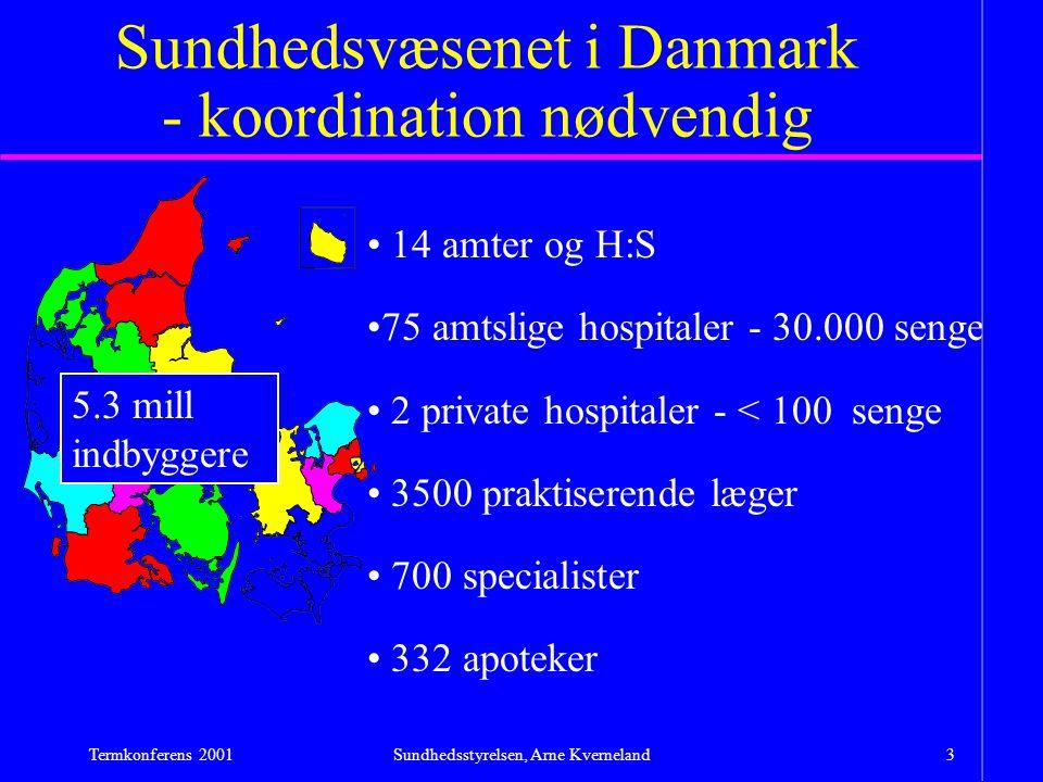 Sundhedsvæsenet i Danmark - koordination nødvendig