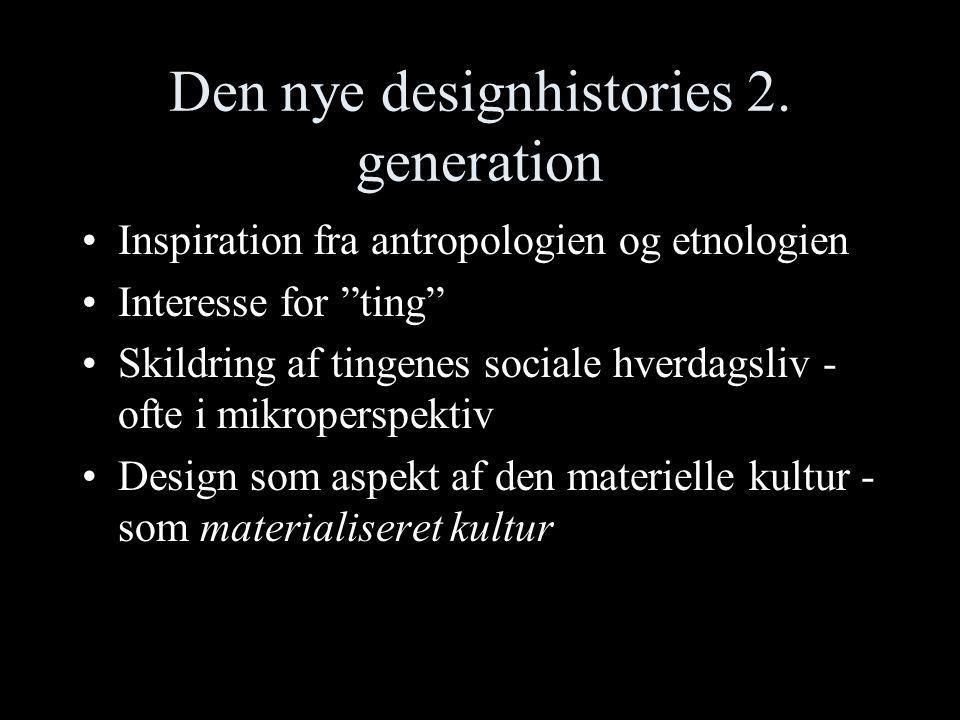 Den nye designhistories 2. generation