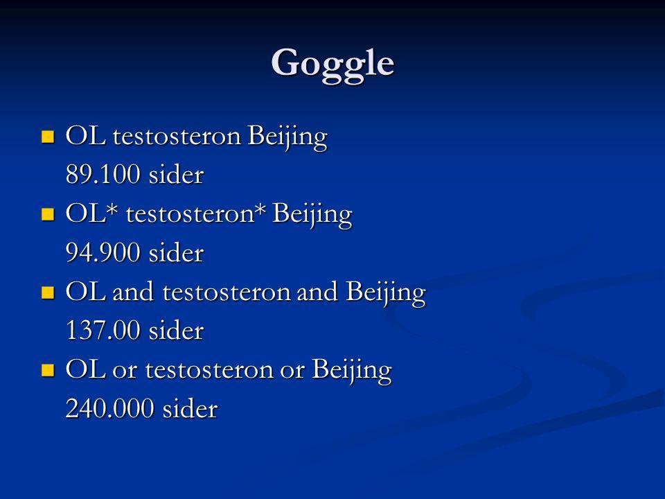 Goggle OL testosteron Beijing 89.100 sider OL* testosteron* Beijing