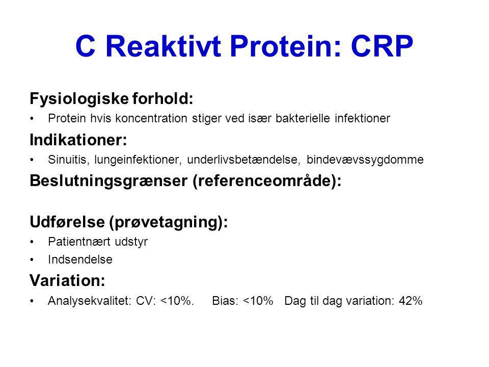 C Reaktivt Protein: CRP