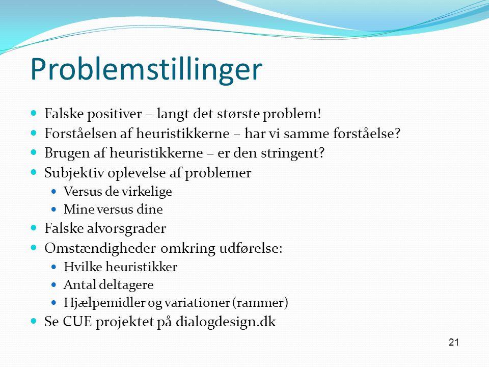 Problemstillinger Falske positiver – langt det største problem!