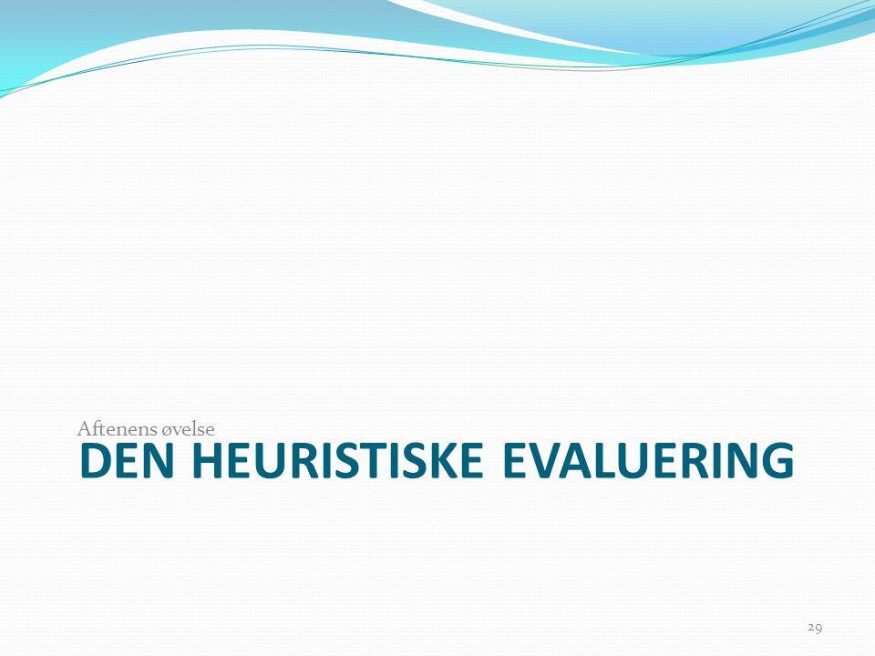 DEN HEURISTISKE EVALUERING