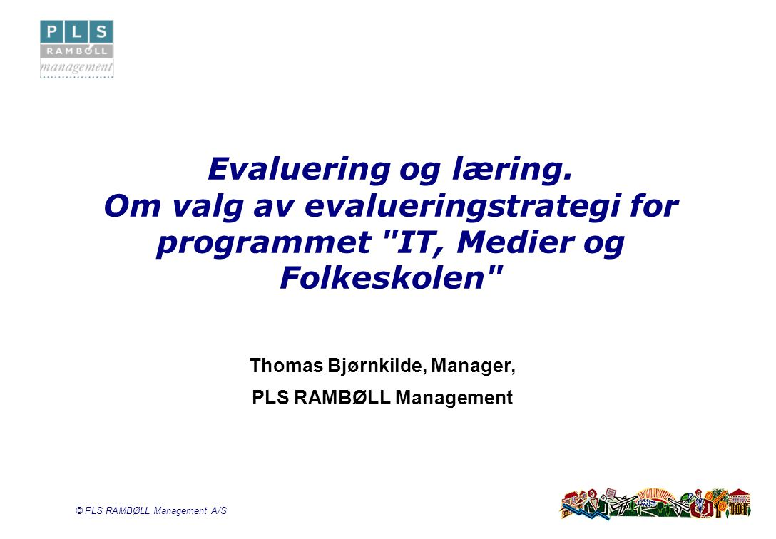 Thomas Bjørnkilde, Manager, PLS RAMBØLL Management