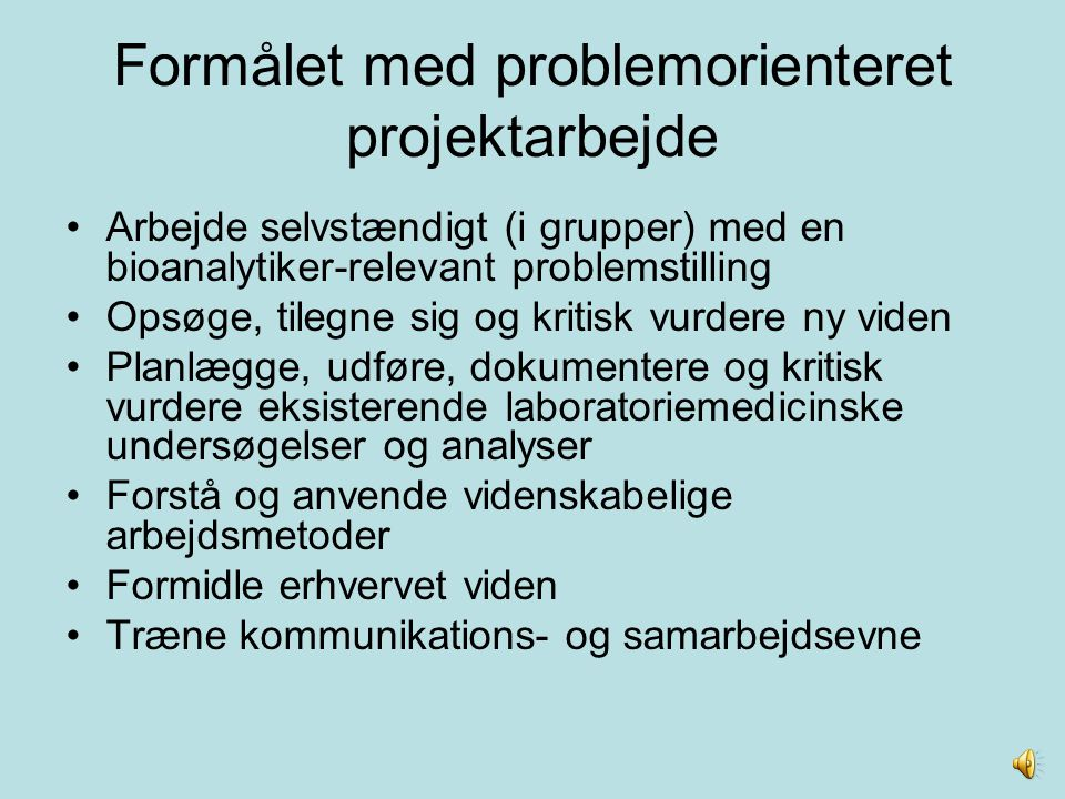 Formålet med problemorienteret projektarbejde