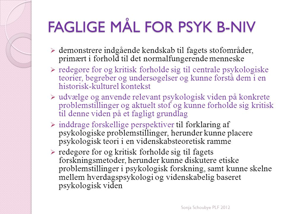 FAGLIGE MÅL FOR PSYK B-NIV