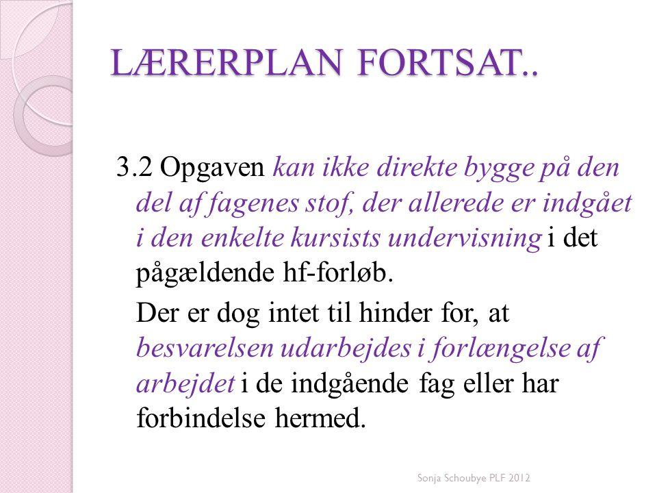 LÆRERPLAN FORTSAT..