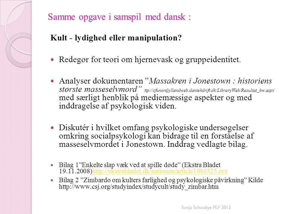 Samme opgave i samspil med dansk :