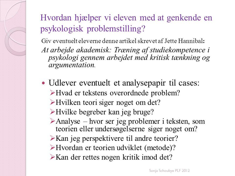 Hvordan hjælper vi eleven med at genkende en psykologisk problemstilling