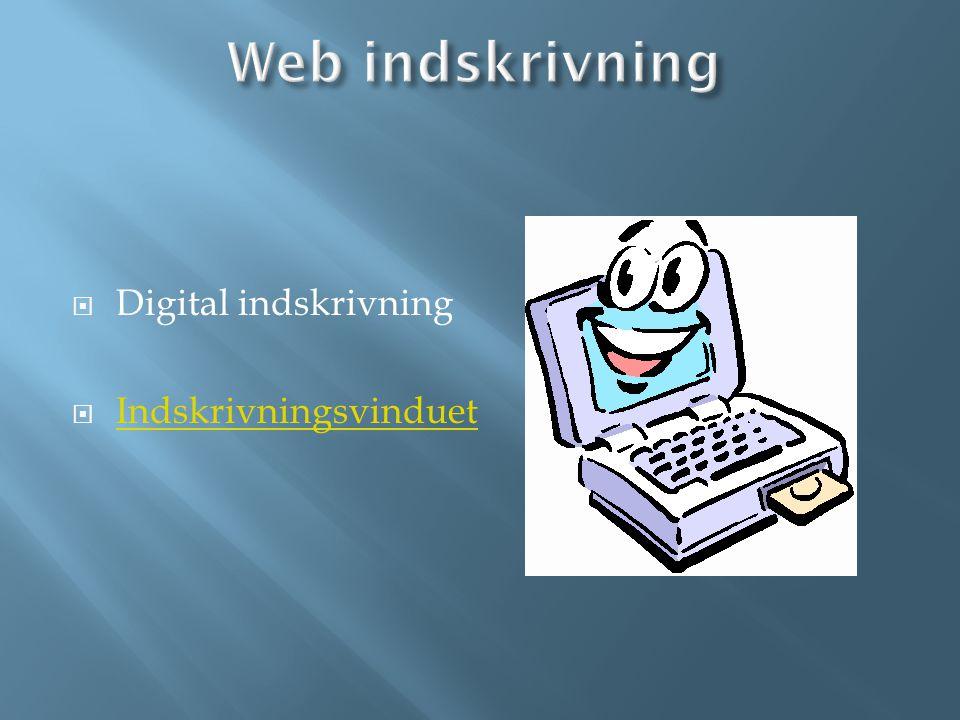 Web indskrivning Digital indskrivning Indskrivningsvinduet