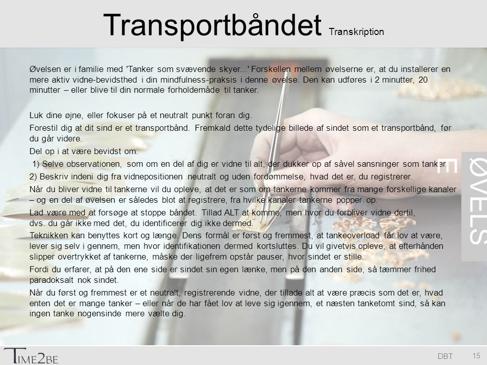 Transportbåndet Transkription
