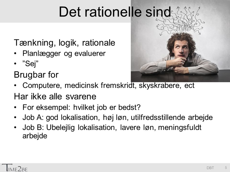 Det rationelle sind Tænkning, logik, rationale Brugbar for