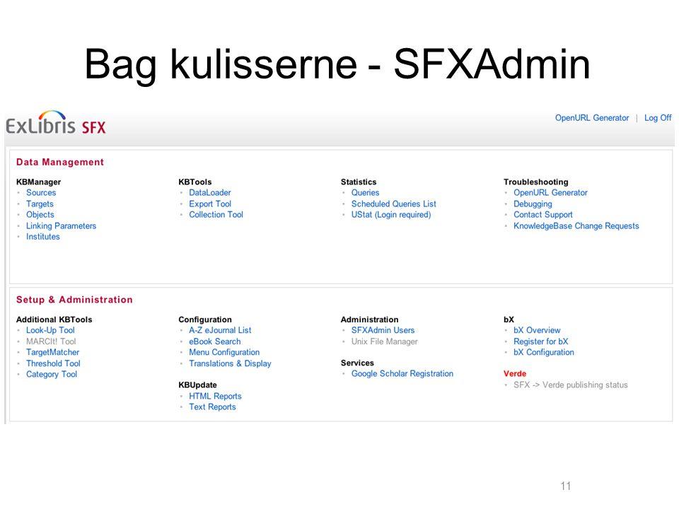 Bag kulisserne - SFXAdmin