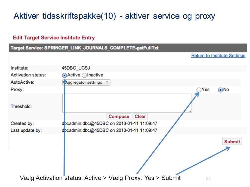 Aktiver tidsskriftspakke(10) - aktiver service og proxy