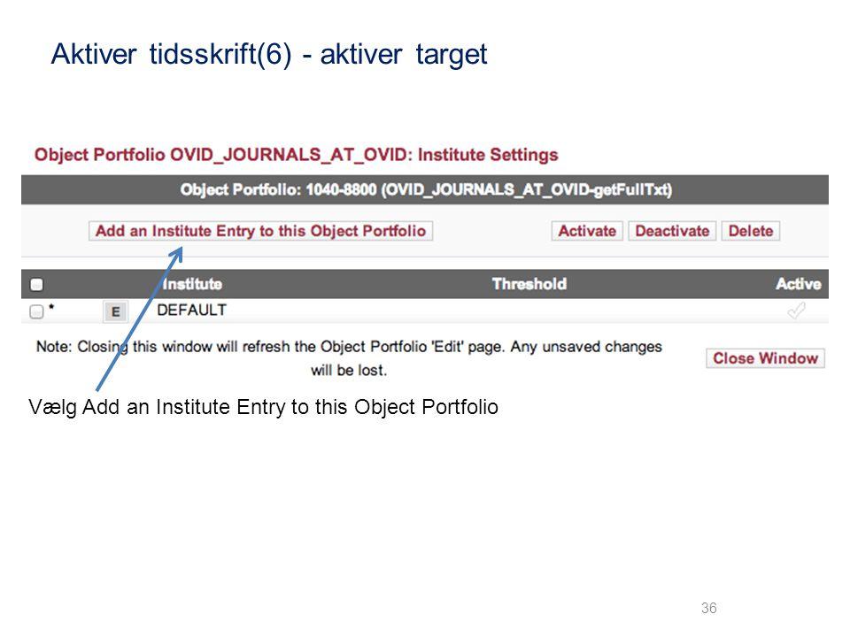 Aktiver tidsskrift(6) - aktiver target