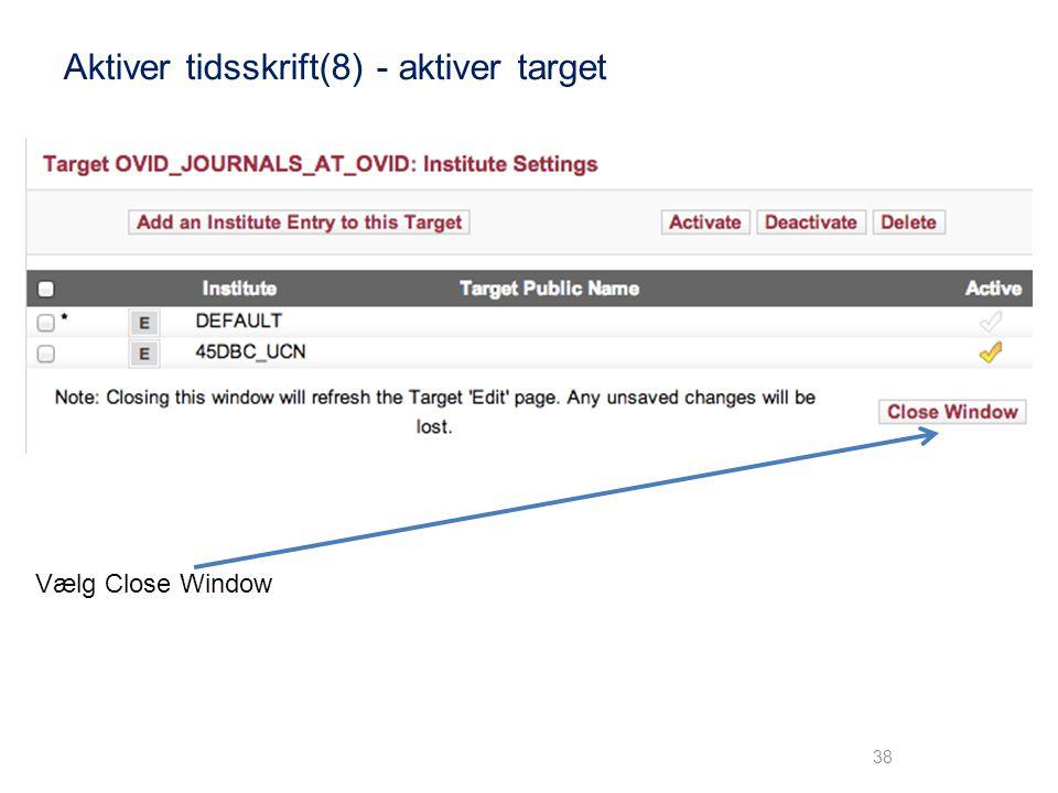 Aktiver tidsskrift(8) - aktiver target
