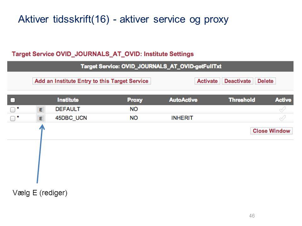 Aktiver tidsskrift(16) - aktiver service og proxy