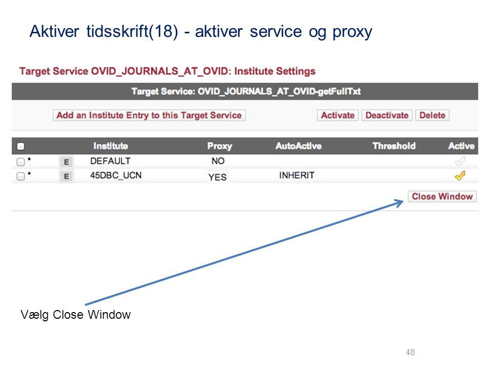 Aktiver tidsskrift(18) - aktiver service og proxy