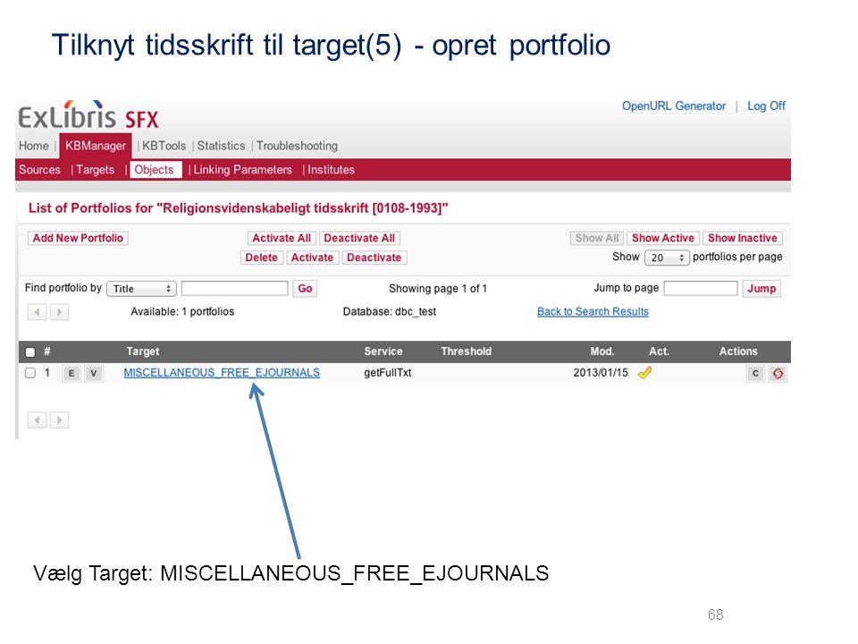 Tilknyt tidsskrift til target(5) - opret portfolio