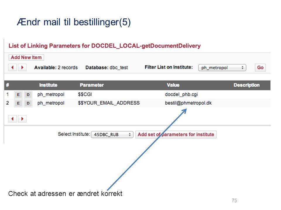 Ændr mail til bestillinger(5)