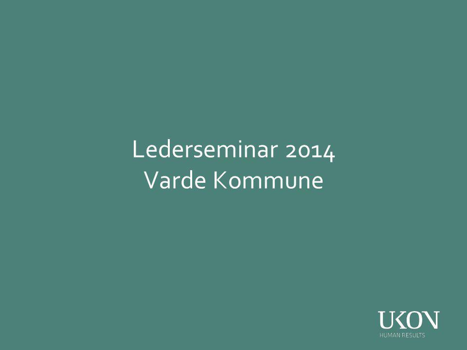 Lederseminar 2014 Varde Kommune
