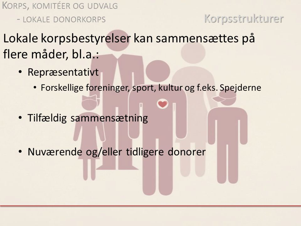 Korps, komitéer og udvalg - lokale donorkorps