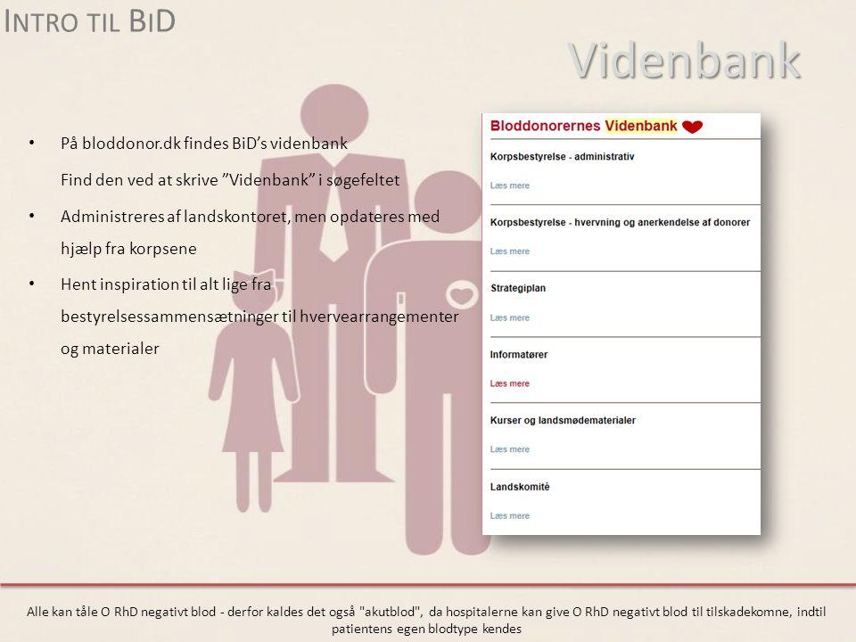 Videnbank Intro til BiD På bloddonor.dk findes BiD's videnbank