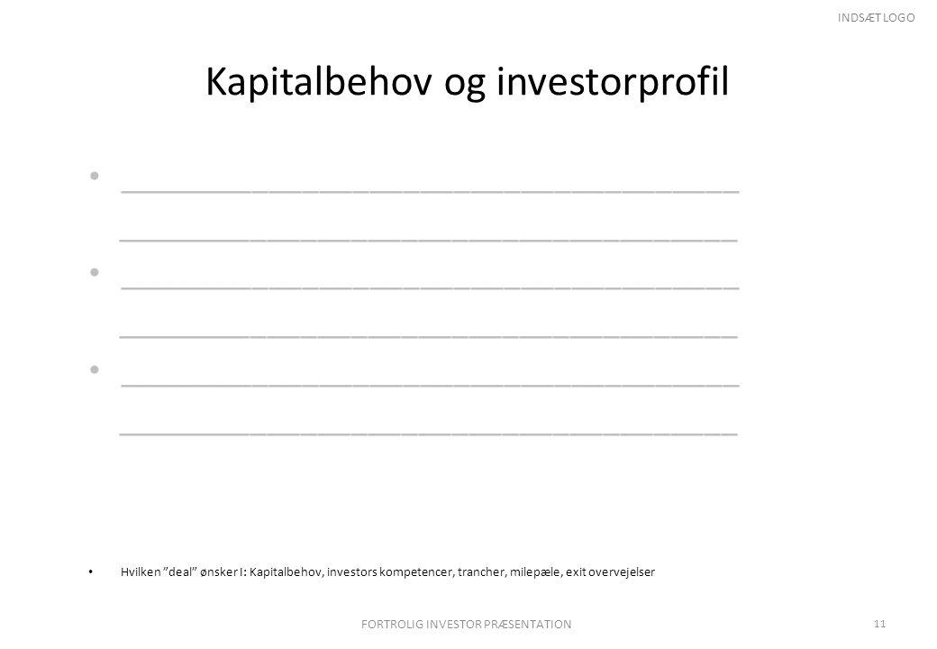 Kapitalbehov og investorprofil