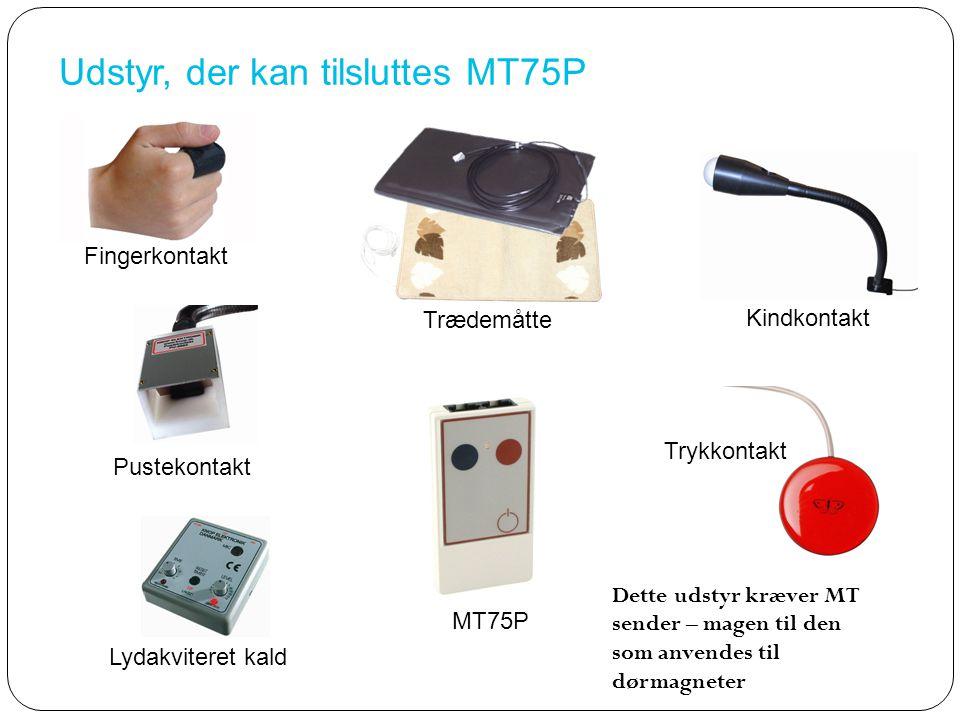 Udstyr, der kan tilsluttes MT75P