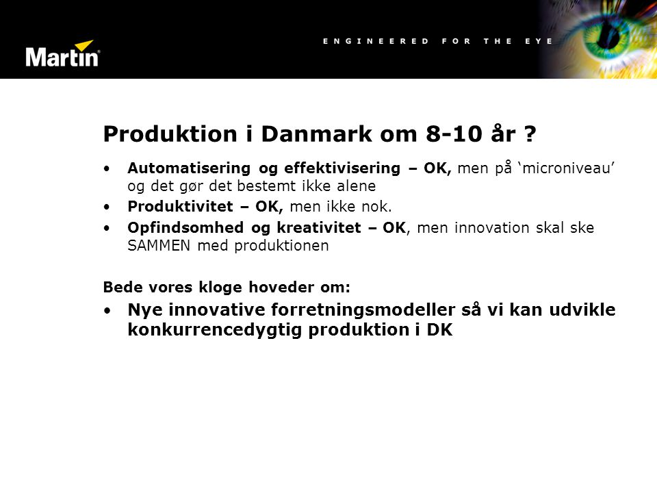 Produktion i Danmark om 8-10 år