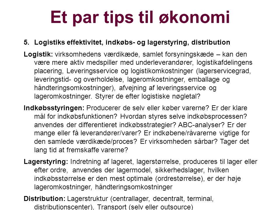 Et par tips til økonomi Logistiks effektivitet, indkøbs- og lagerstyring, distribution.