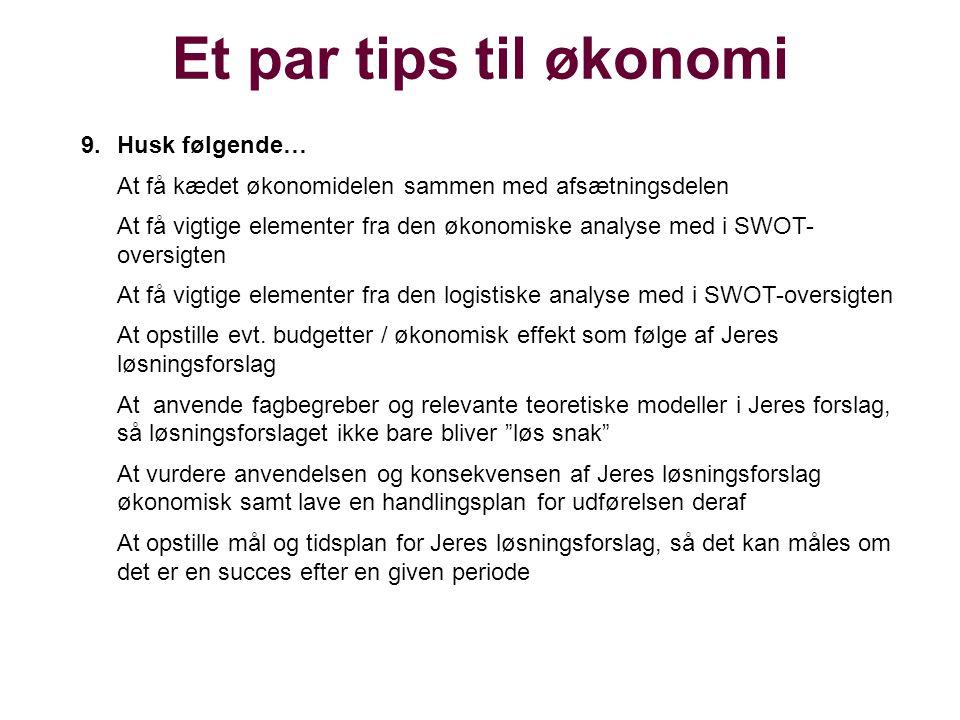 Et par tips til økonomi Husk følgende…