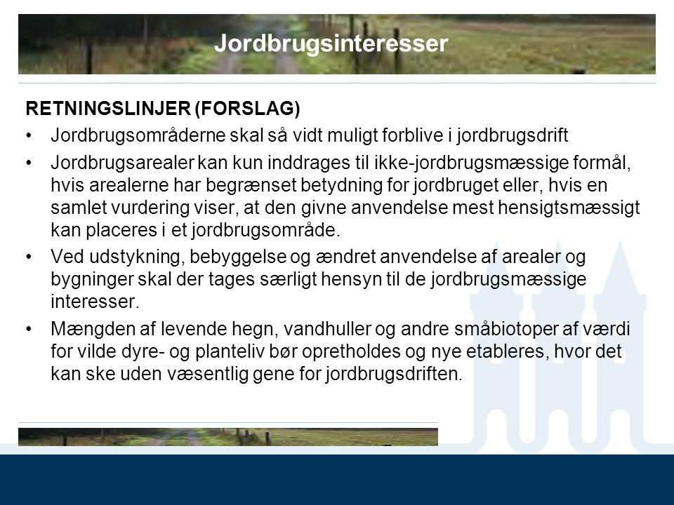 Jordbrugsinteresser RETNINGSLINJER (FORSLAG)