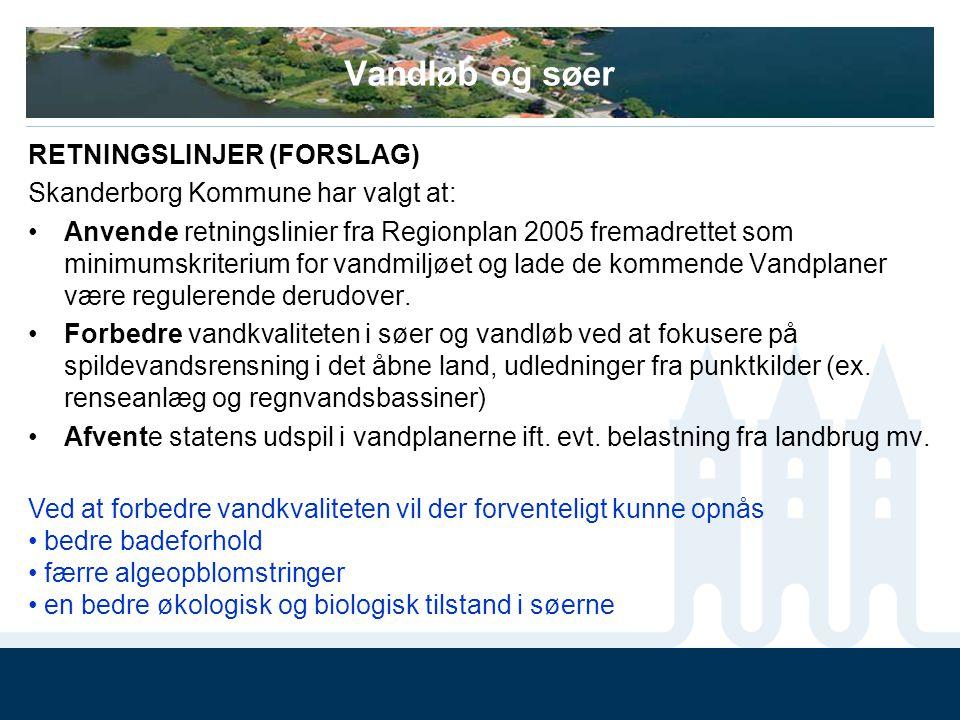Vandløb og søer RETNINGSLINJER (FORSLAG)