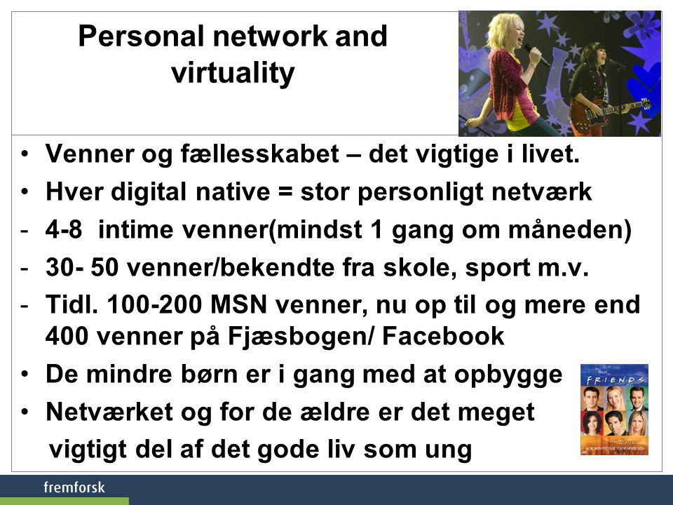 Personal network and virtuality