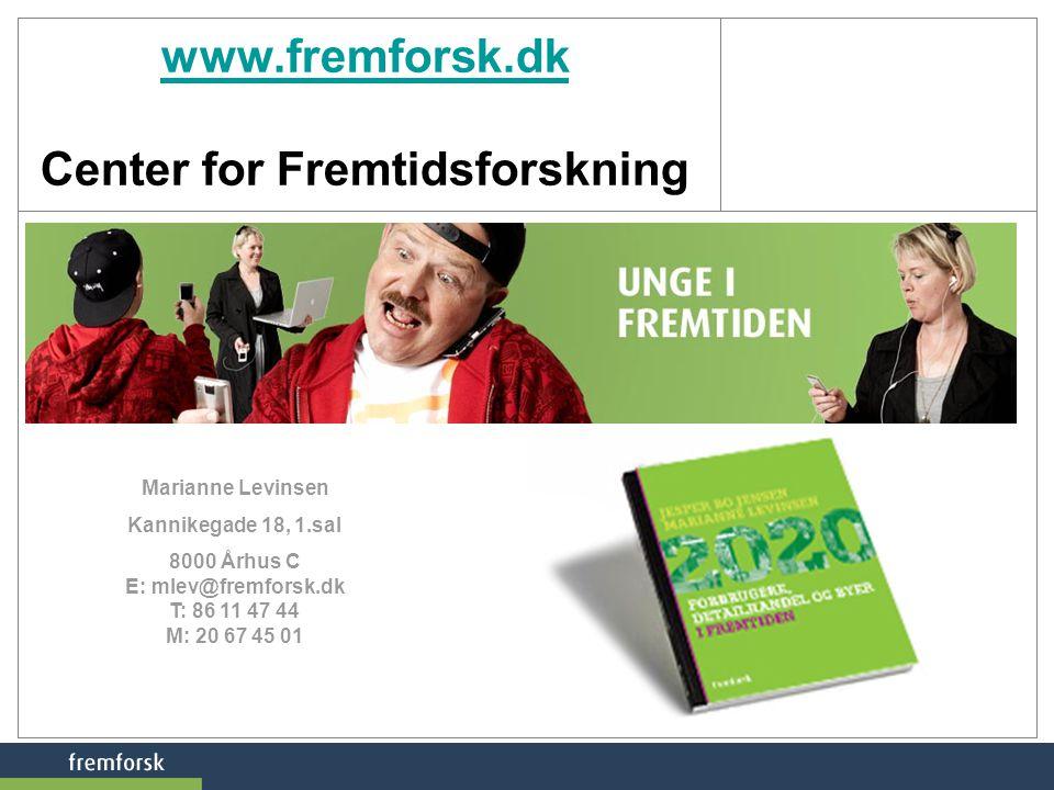 www.fremforsk.dk Center for Fremtidsforskning