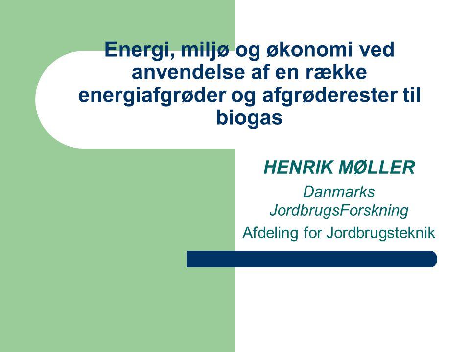HENRIK MØLLER Danmarks JordbrugsForskning Afdeling for Jordbrugsteknik