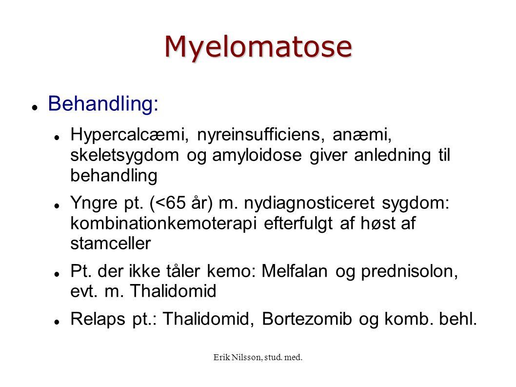 Myelomatose Behandling: