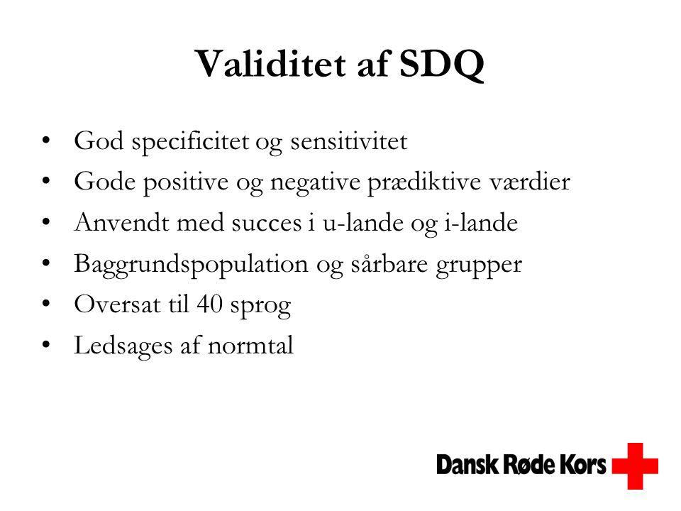 Validitet af SDQ God specificitet og sensitivitet