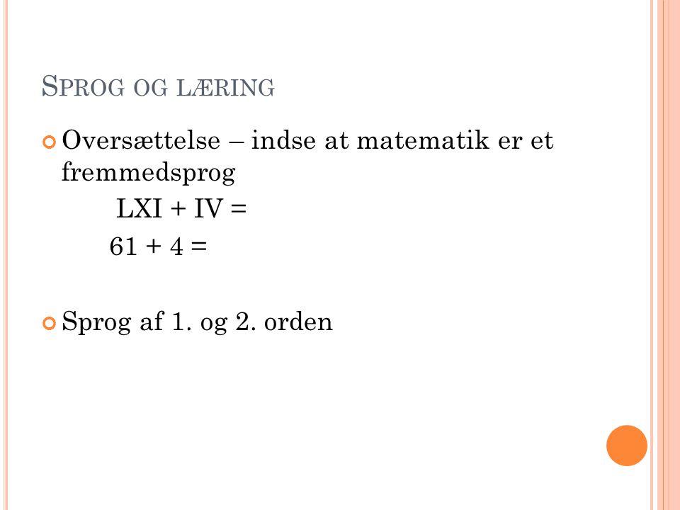 Sprog og læring Oversættelse – indse at matematik er et fremmedsprog