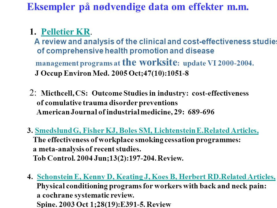 2: Micthcell, CS: Outcome Studies in industry: cost-effectiveness