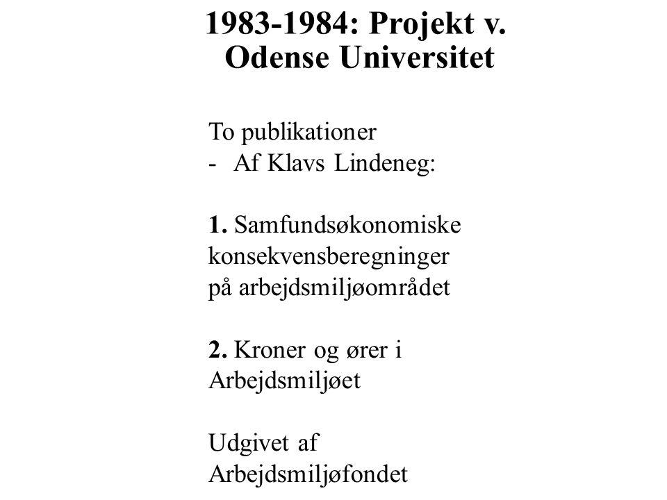 1983-1984: Projekt v. Odense Universitet
