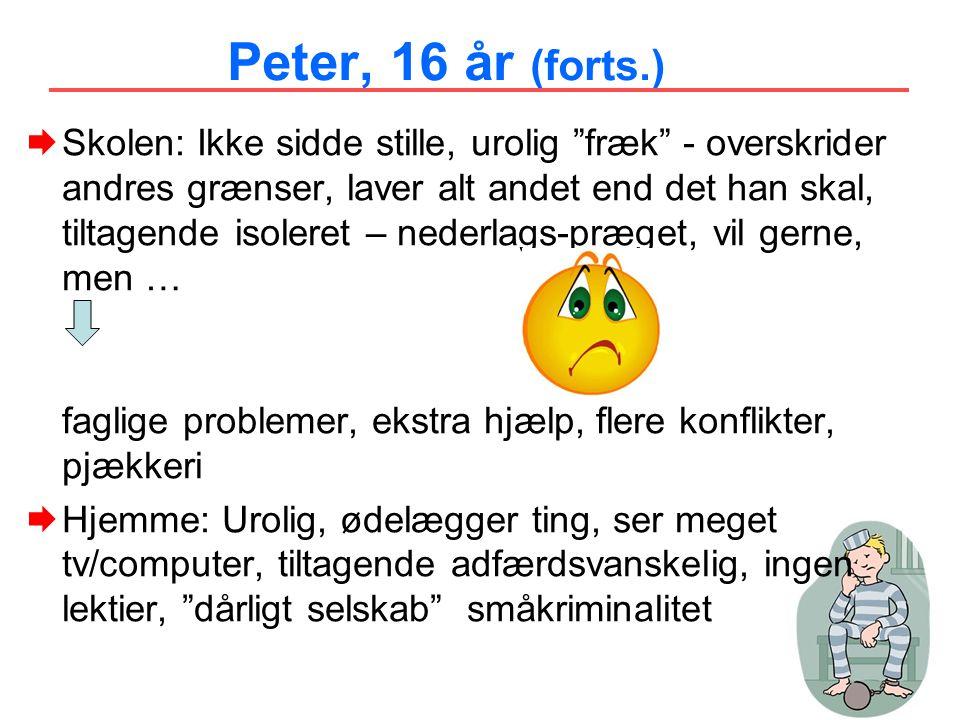 Peter, 16 år (forts.)