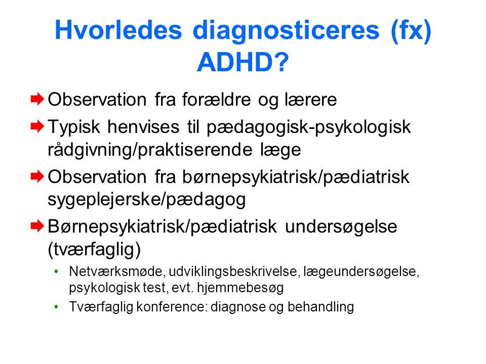 Hvorledes diagnosticeres (fx) ADHD