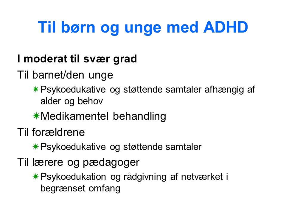 Til børn og unge med ADHD