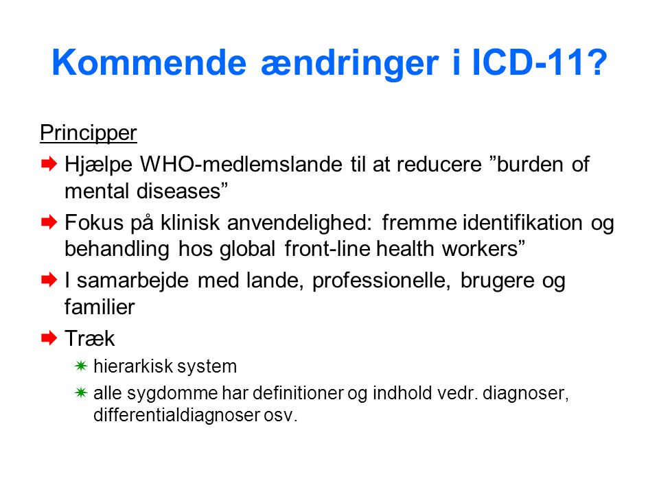 Kommende ændringer i ICD-11